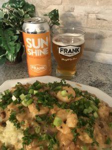 Frank Brewing Co. New England Sunshine IPA with Cheesy Shrimp and Cauliflower Mash.