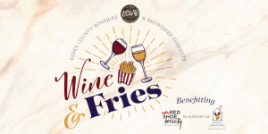 Wine & Fries Weekend Nov 2 -3 2019 @ at Participating Wineries